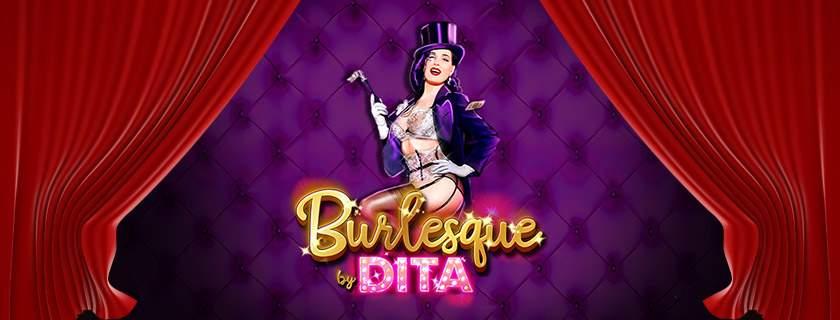 Burlesque by Dita machine